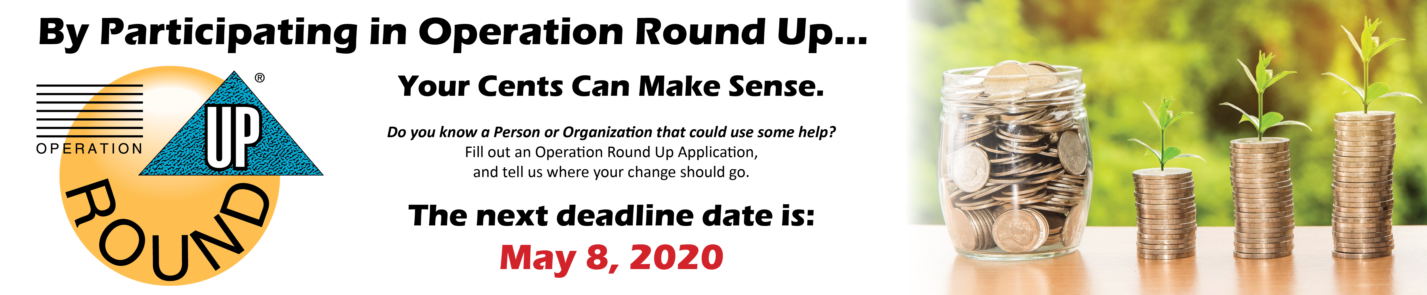 Operation Round Up Deadline